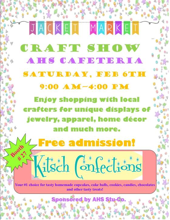 Visit Kitsch Confections at the AHS Jacket Market on Feb 6 2016